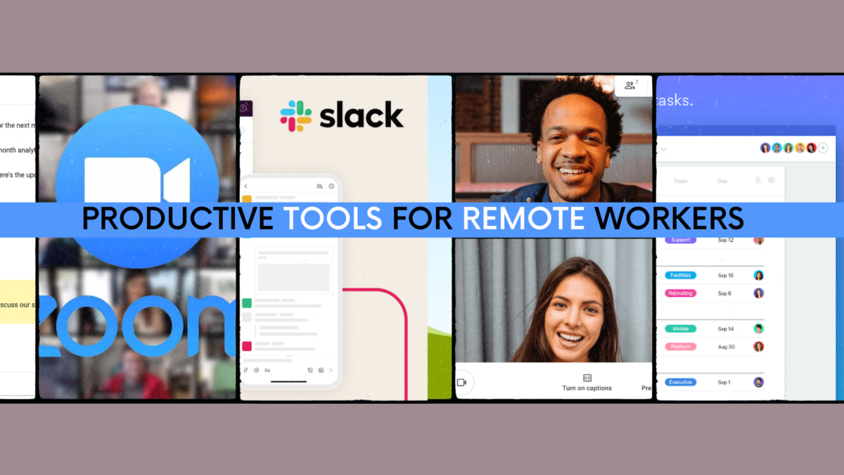 Maintaining Productivity While Working from Home: 5 Tools that help